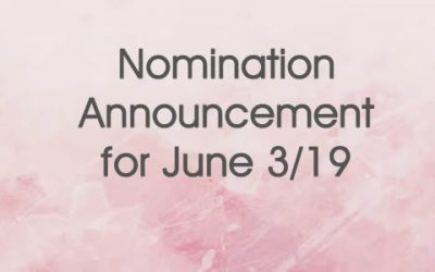 Nomination Announcement for June 3rd